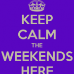 keep-calm-the-weekends-here-257x300