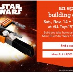 Make a FREE Mini LEGO® star Wars X-Wing at Toys R Us! – (November 14)