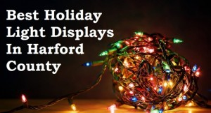 Best Holiday Light Displays in Harford County 2015
