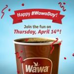 FREE Coffee at Wawa Tomorrow – April 14