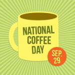 Tomorrow is National Coffee Day – FREE or CHEAP Coffee All Over Harford County!