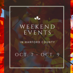 Weekend Events in Harford County | October 7 – October 9