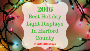 Best Holiday Light Displays in Harford County 2016