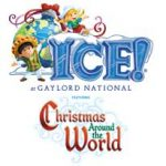 Discount Admission to ICE! Christmas Around the World at Gaylord National Harbor
