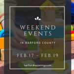 Weekend Events in Harford County | February 17-19