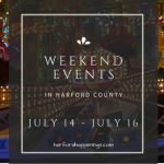 Weekend Events in Harford County | July 14 – July 16