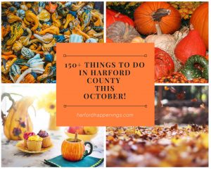 Over 150+ Things To Do In Harford County in October