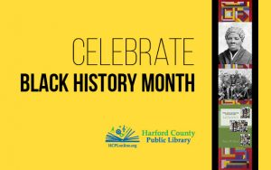Harford County Public Library Celebrates Black History Month