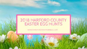2018 Harford County Easter Egg Hunts