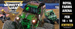 MONSTER JAM® TRIPLE THREAT SERIES is coming to ROYAL FARMS ARENA from FEBRUARY 16-18, 2018