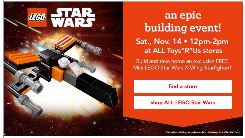 Make a FREE Mini LEGO® star Wars X-Wing at Toys R Us! – (November 14)