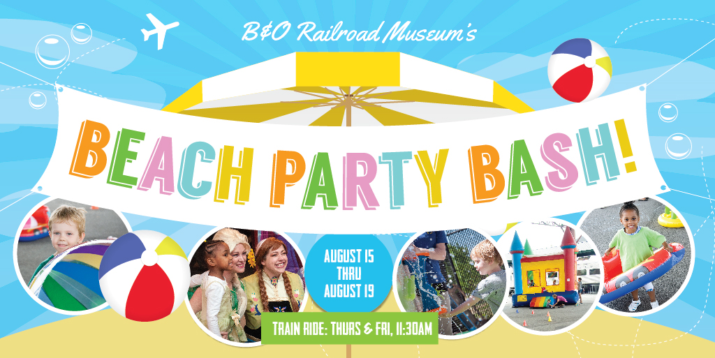 Win Tickets to B & O Railroad Museum's Beach Party Bash – August 15-19