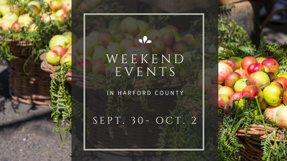 Weekend Events in Harford County | September 30 – October 2