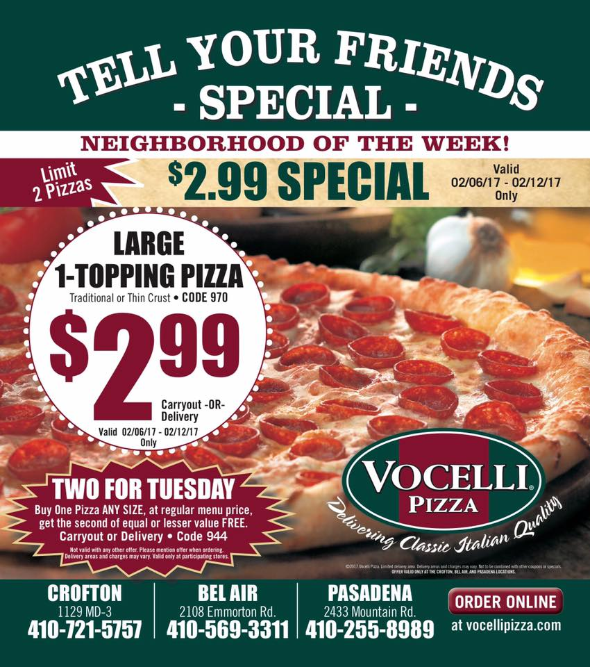 $2.99 Pizzas All Weekend at Vocelli Pizza in Bel Air!