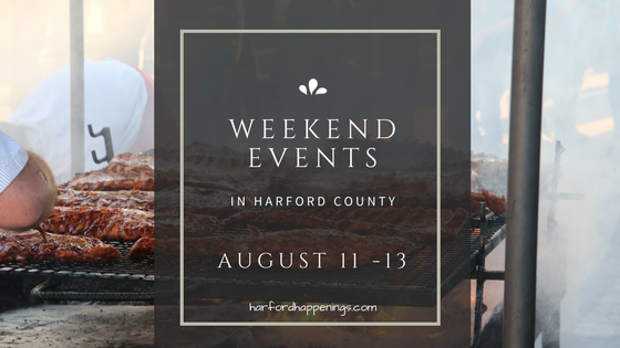 Weekend Events in Harford County | August 11-13