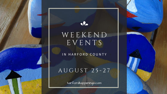 Weekend Events in Harford County | August 25-27