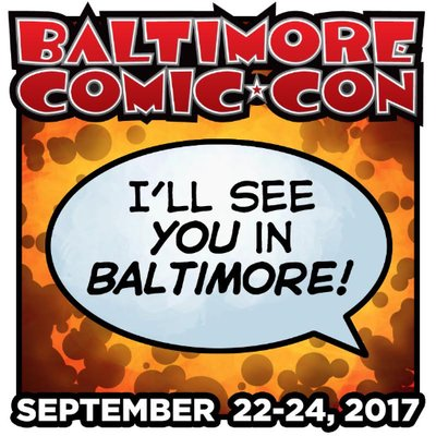 Baltimore Comic Con Happening September 22-24 – Get Discounted Admission!