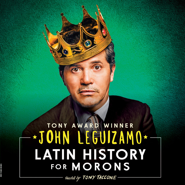 Enter to Win Tickets to John Leguizamo's Latin History for Morons at National Theater in DC